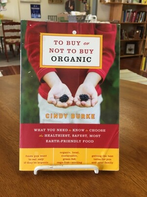 To Buy or Not To Buy Organic