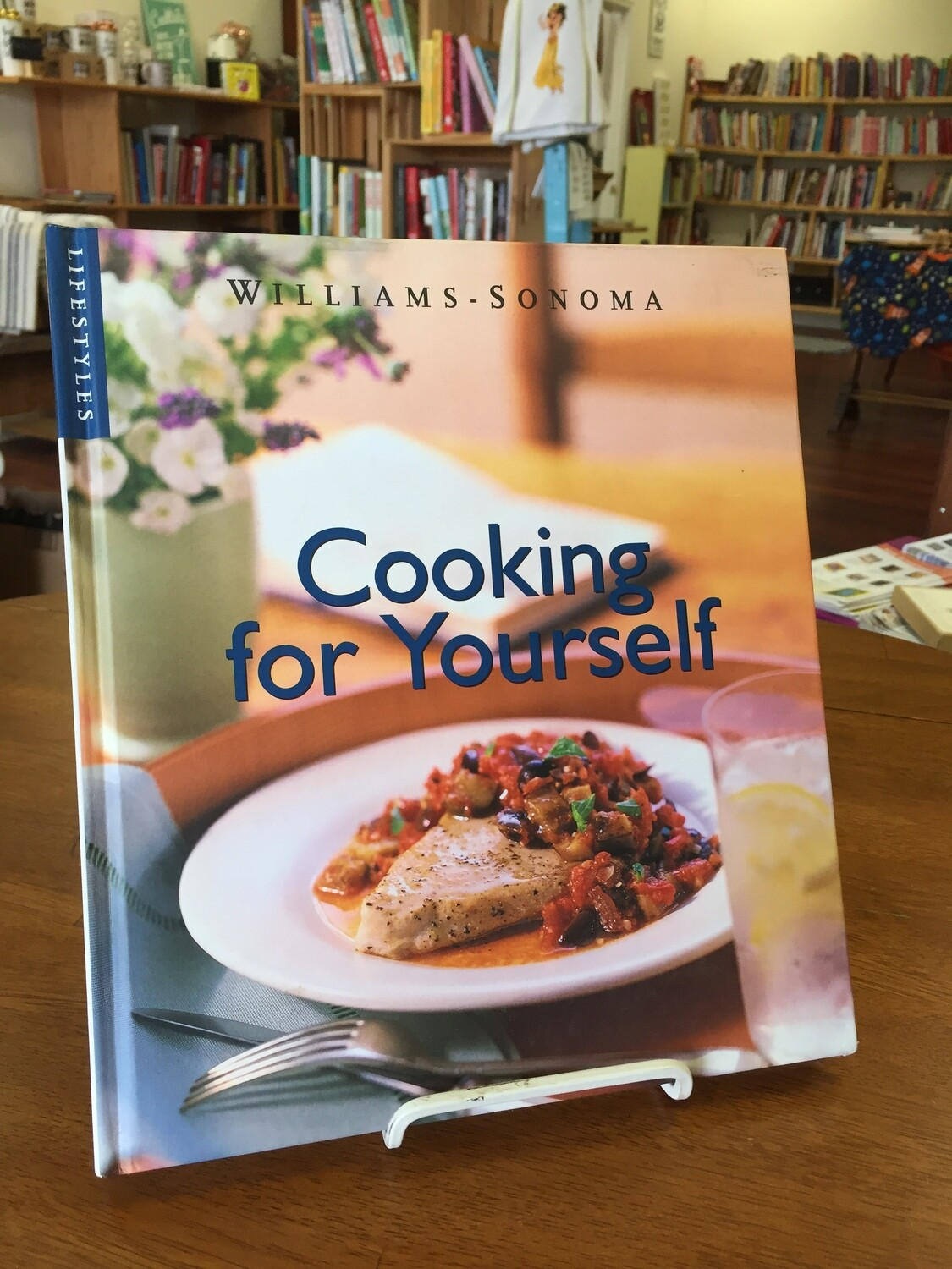 William Sonoma - Cooking For Yourself