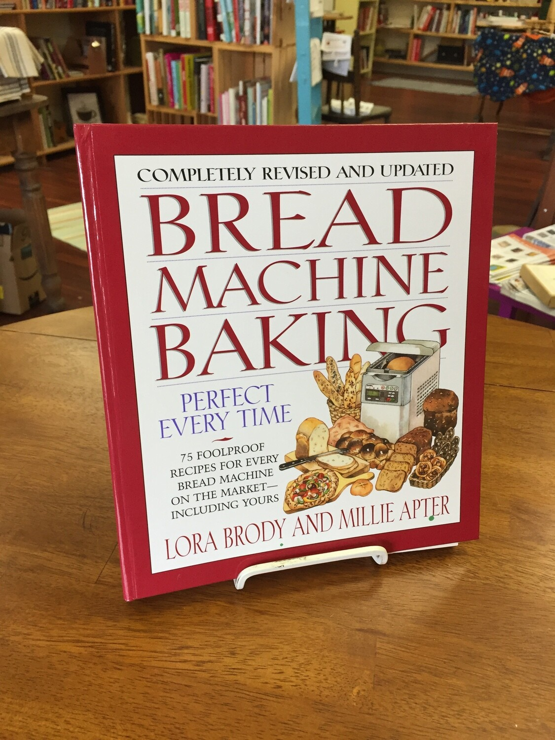 Bread Machine Baking - Perfect Everytime