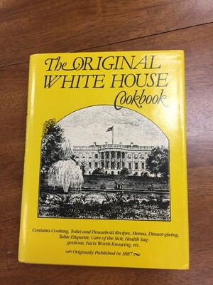The Original White House Cookbook