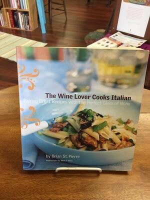 The Wine Lover Cooks Italian