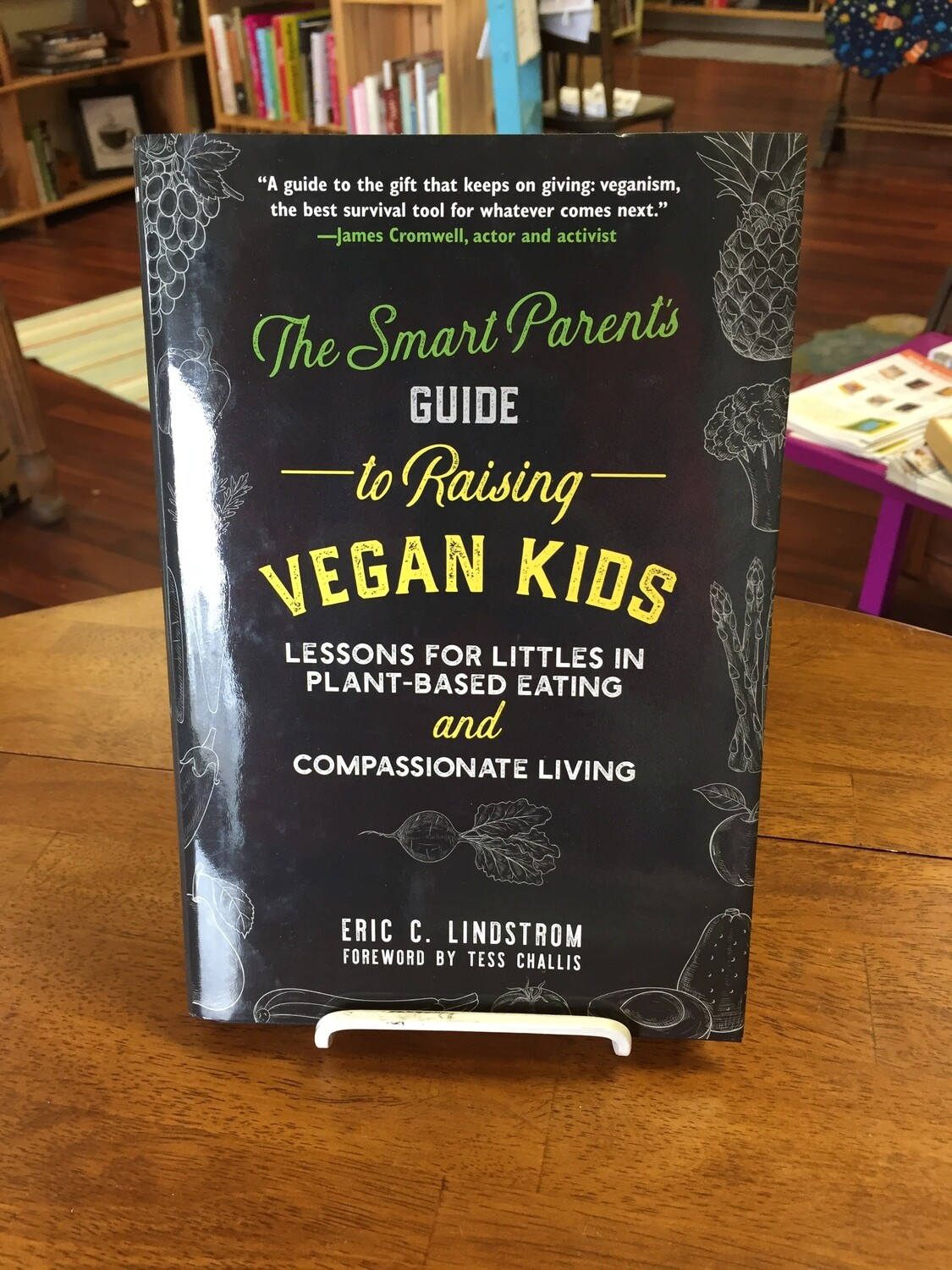 The Smart Parent's Guide to Raising Vegan Kids