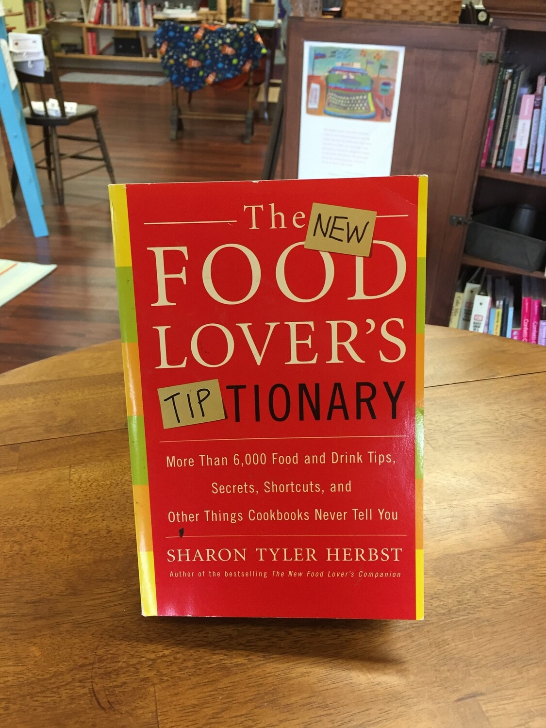 The New Food Lover's Tiptionary