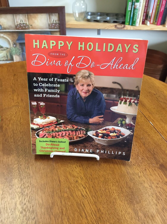 Happy Holidays Diva Do-Ahead