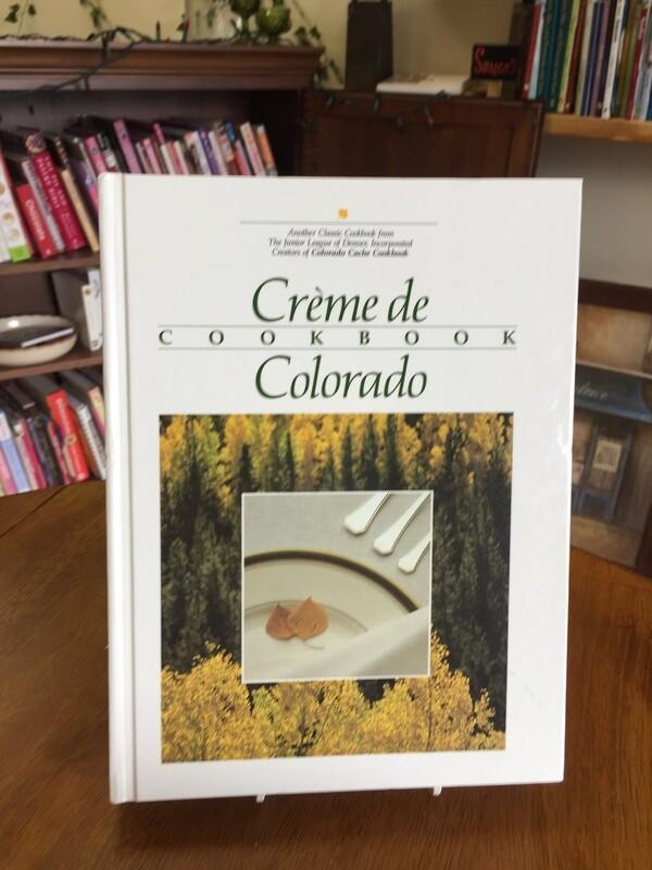 Creme de Colorado Cookbook