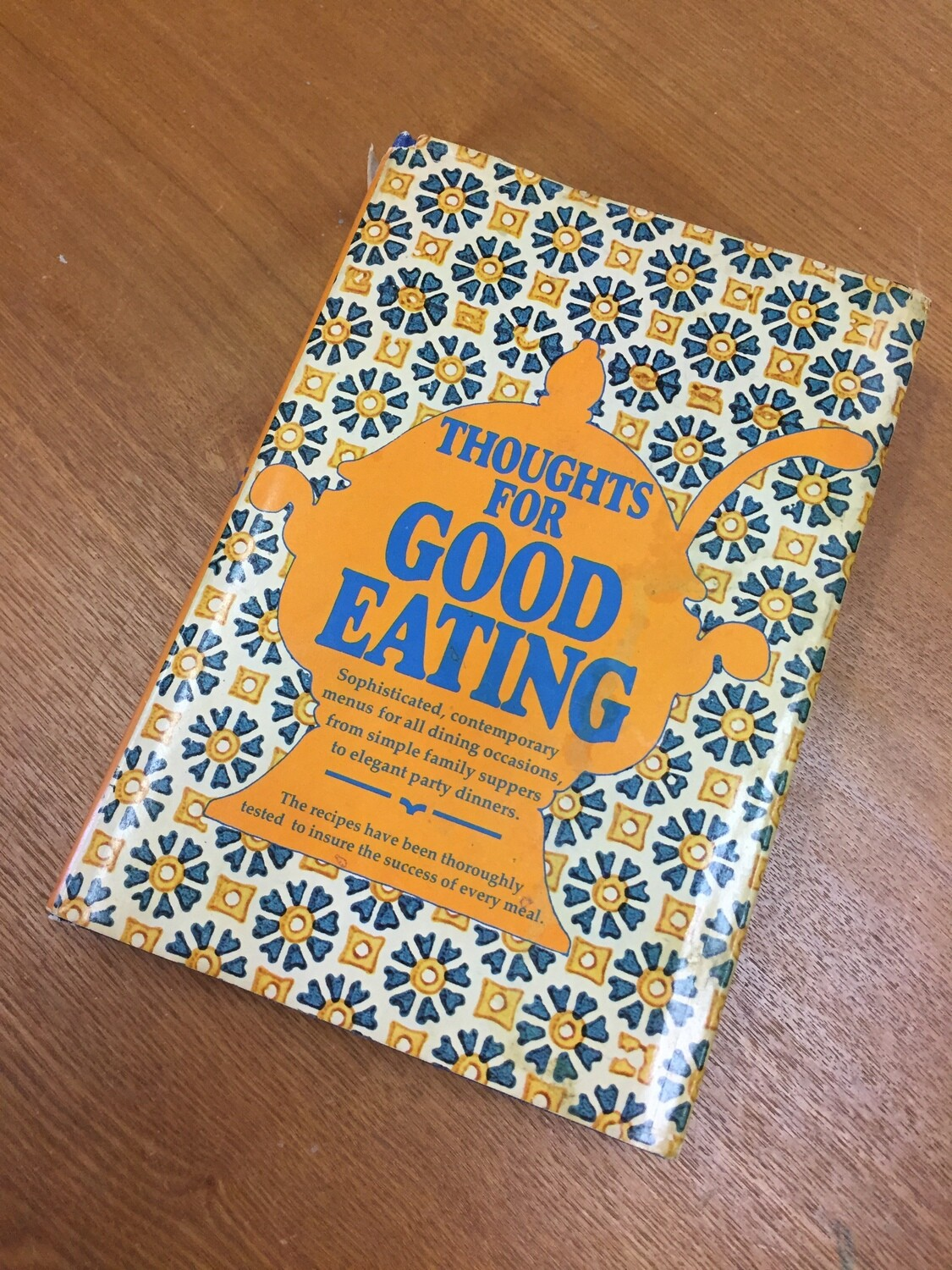 Thoughts For Good Eating