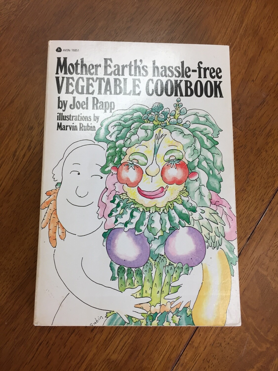 Mother Earth's Hassle-free Vegetable Cookbook