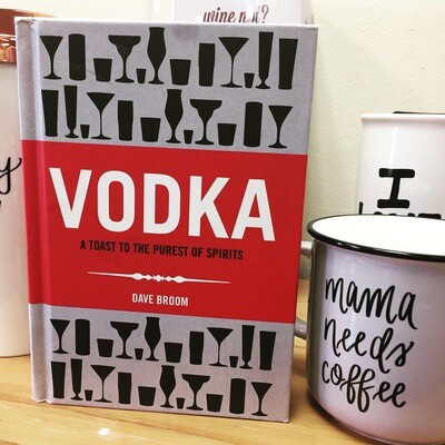 Vodka: A Toast