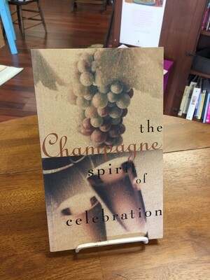 Champagne - The Spirit of Celebration