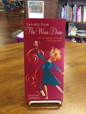 Secrets from the Wine Diva