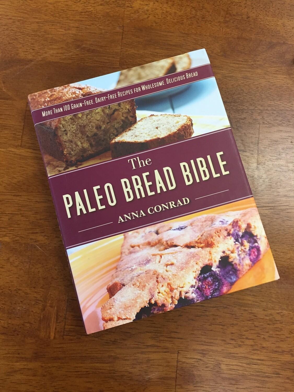 The Paleo Bread Bible