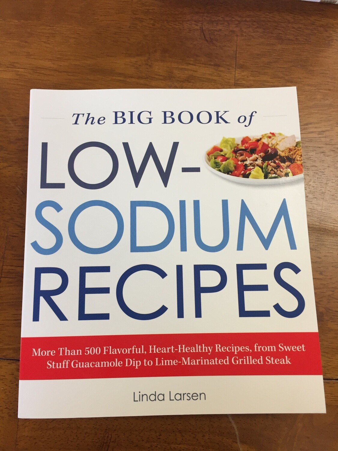 The Big Book of Low Sodium Recipes