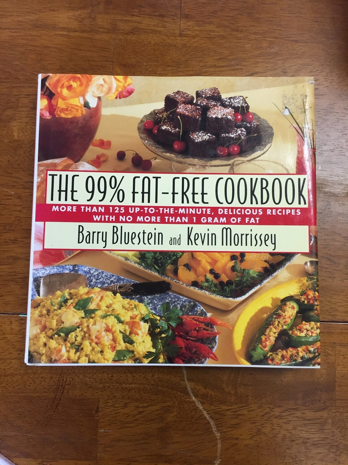 The 99% Fat-Free Cookbook