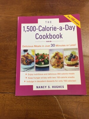 1,500 Calorie a Day Cookbook