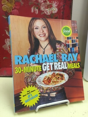 Rachel Ray: 30-Minute Get Real Meals