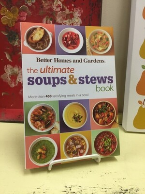 The Ultimate Soups and Stews Book