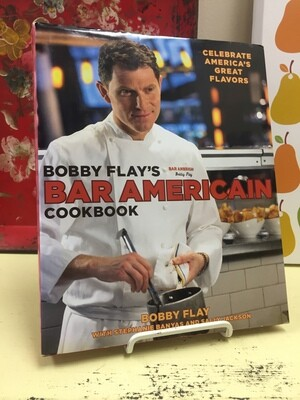 Bobby Flay's Bar Américain Cookbook