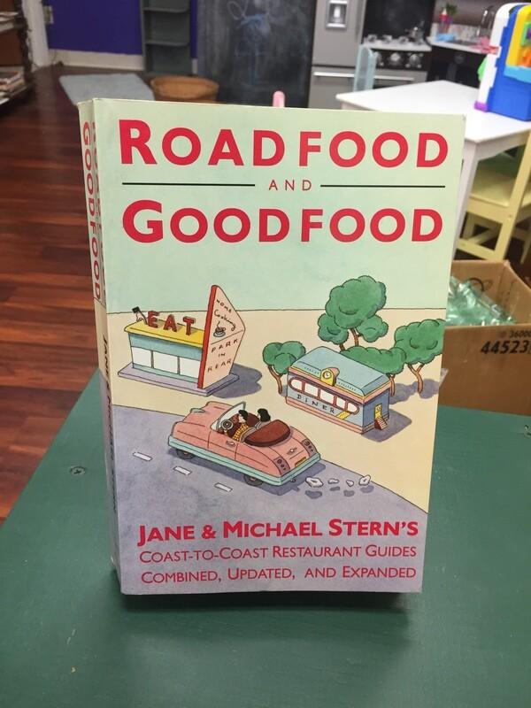 Road Food and Good Food