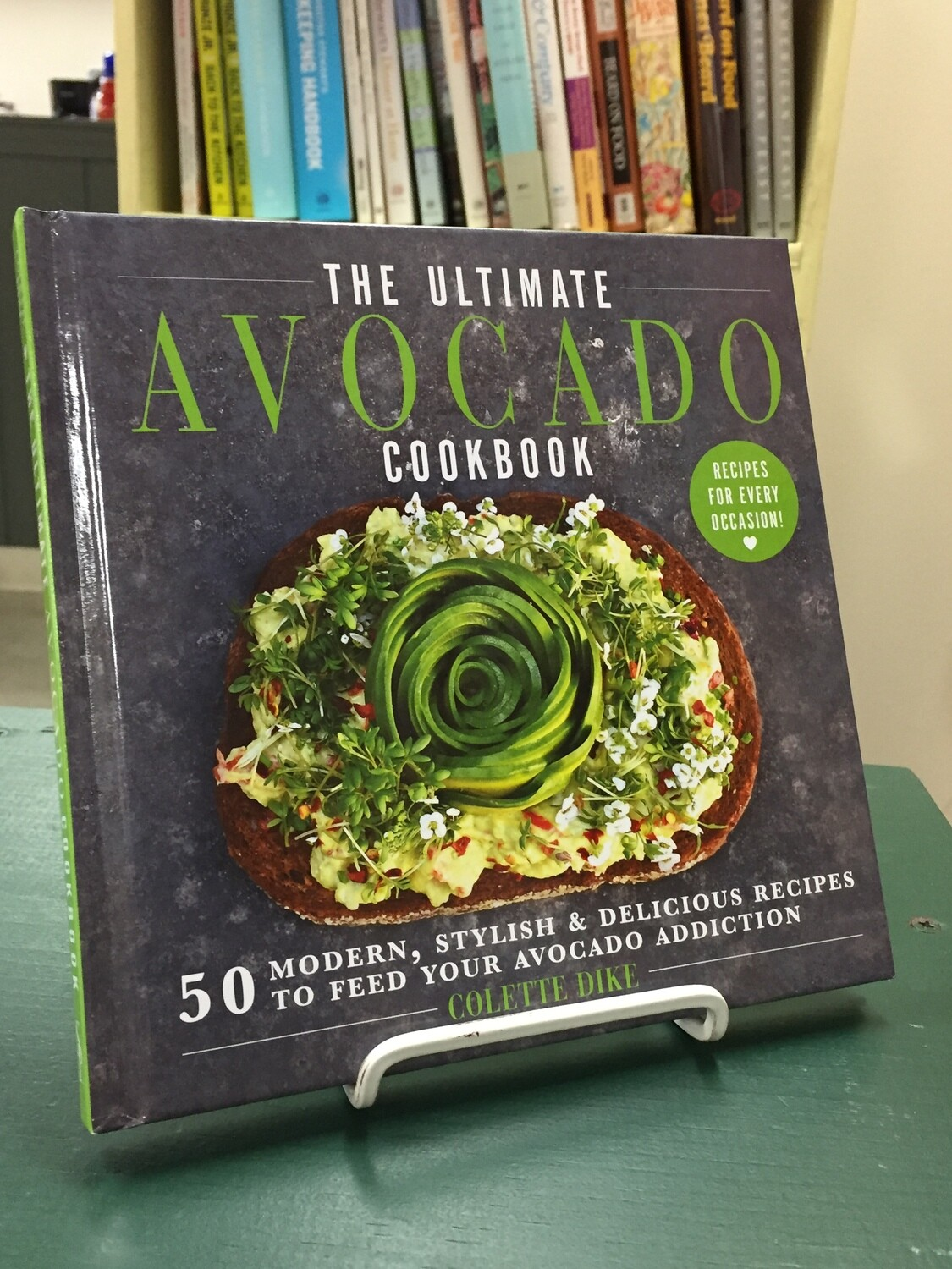 Ultimate Avocado Cookbook