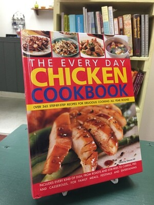 The Every Day Chicken Cookbook