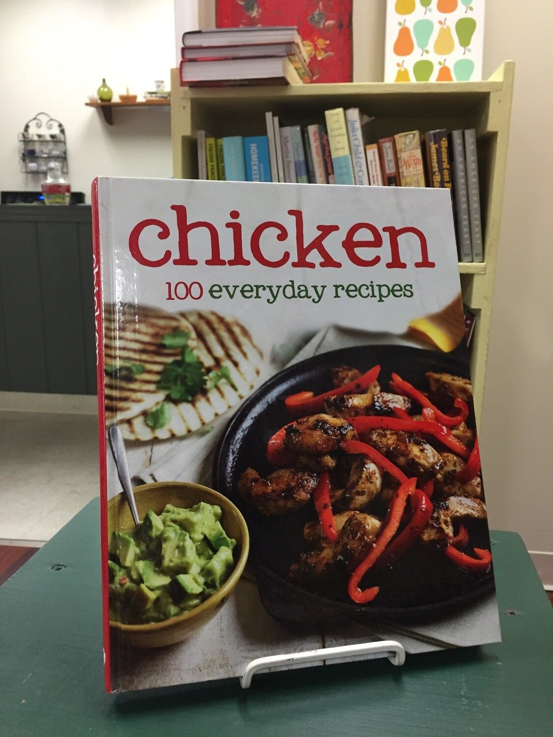 Chicken 100 Everyday Recipes