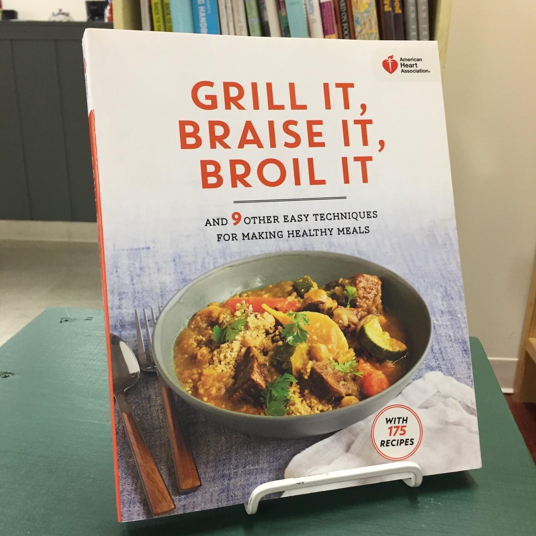 Grill it, Braise it, Broil it