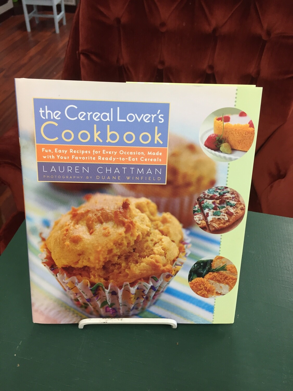 The Cereal Lover's Cookbook