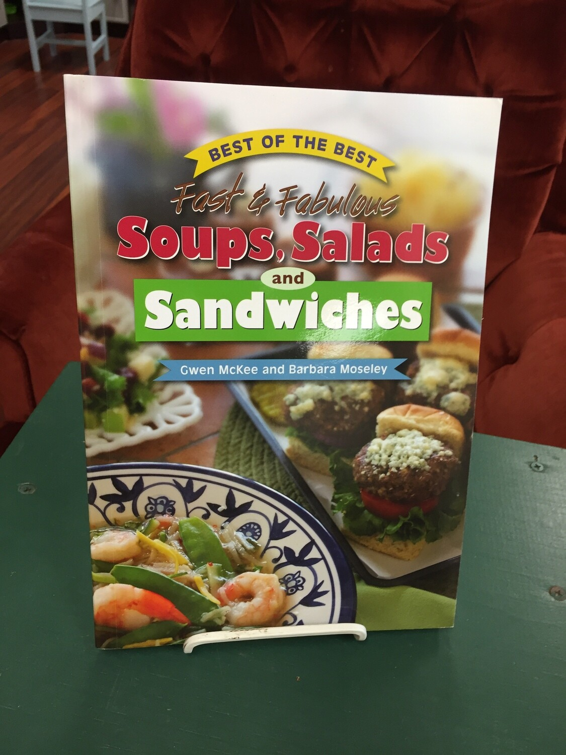 Soups, Salads, and Sandwiches