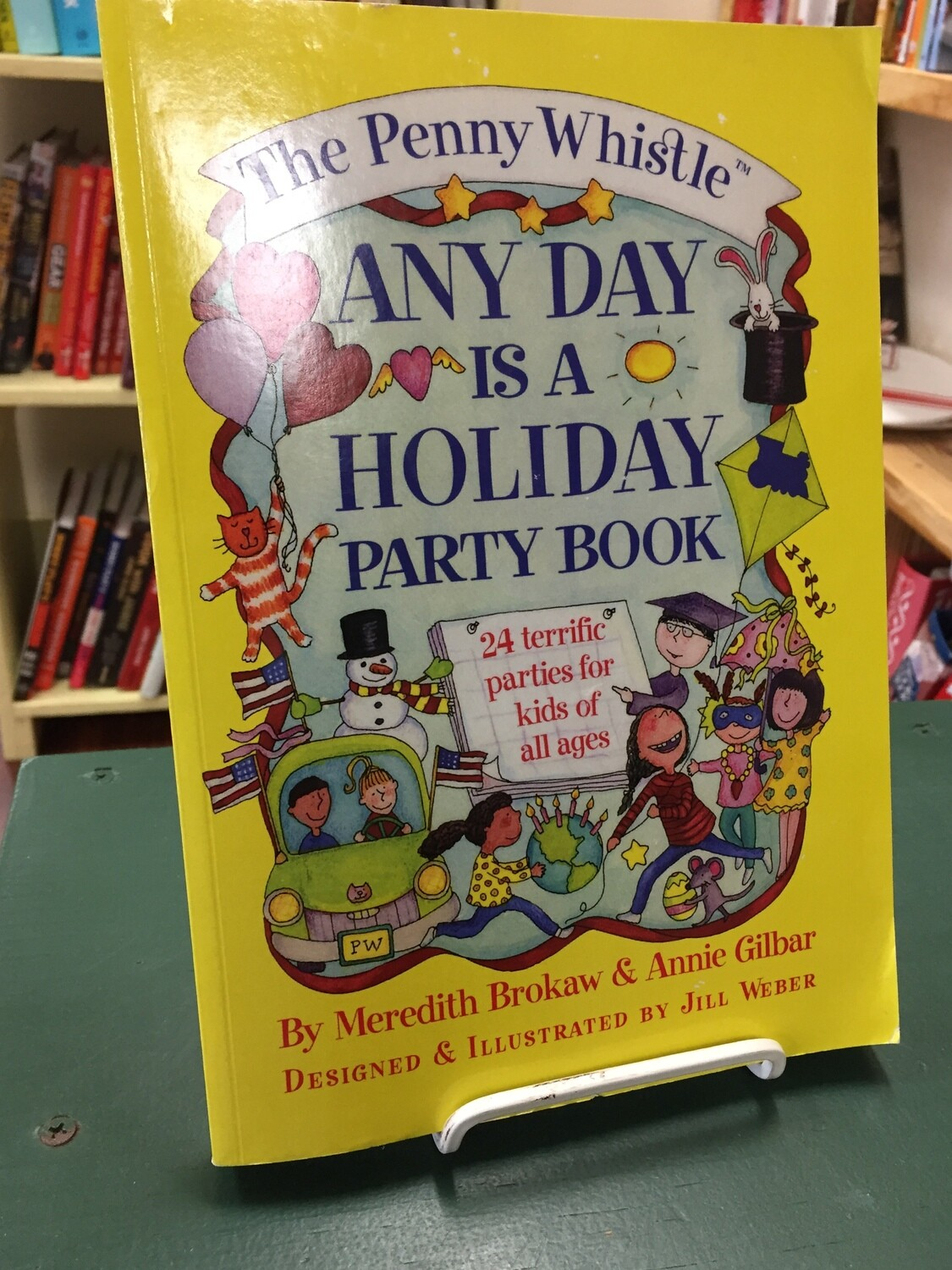 Any Day is a Holiday Party Book