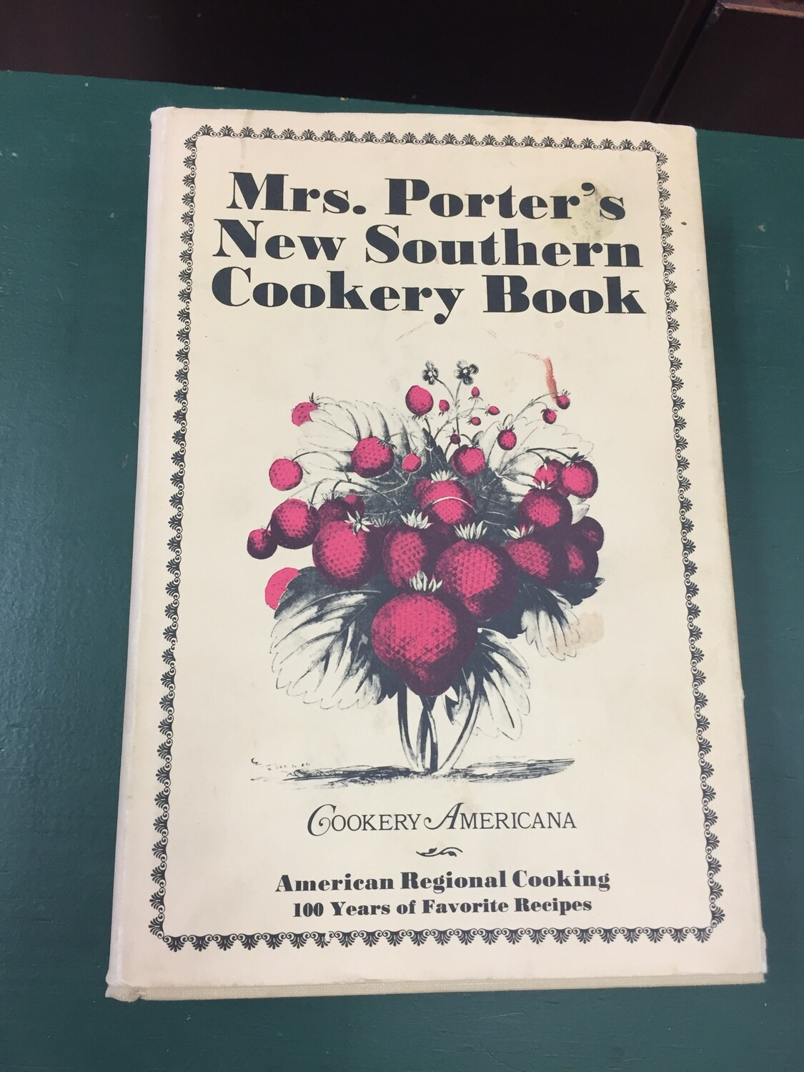 Mrs. Porter's new Southern Cookery Book