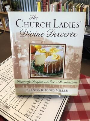 The Church Ladies' Divine Desserts