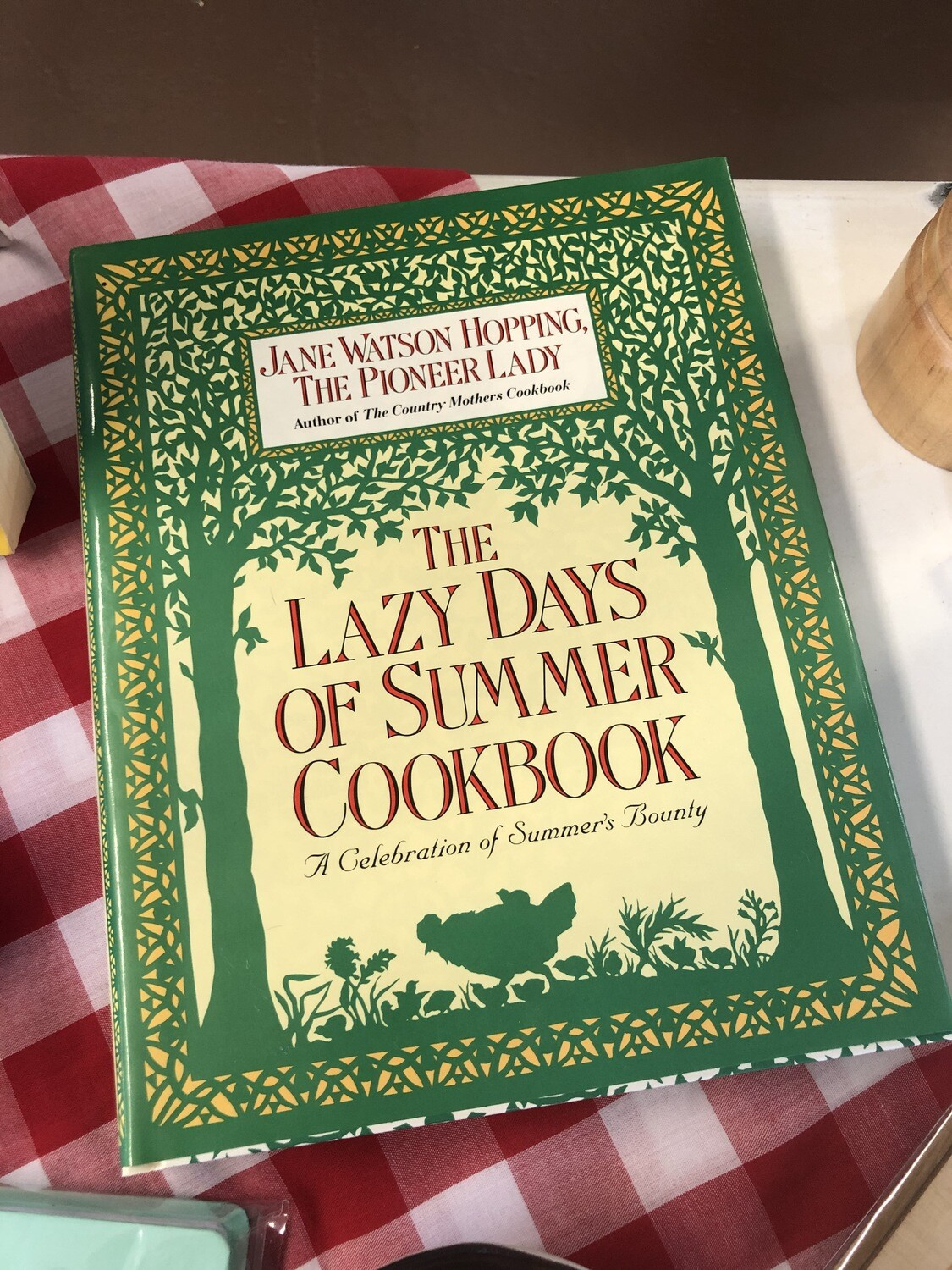 The Lazy Days of Summer Cookbook
