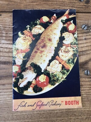 Fish and Seafood Cookery by Booth