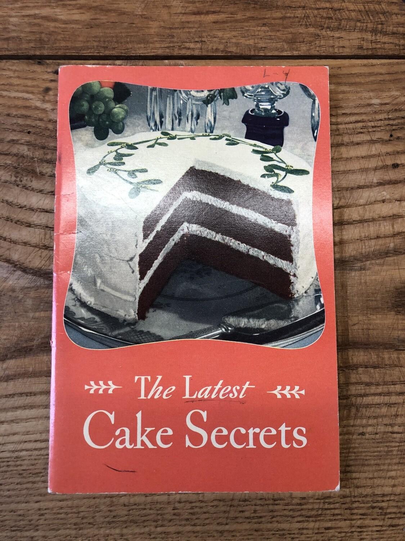 The Latest Cake Secrets