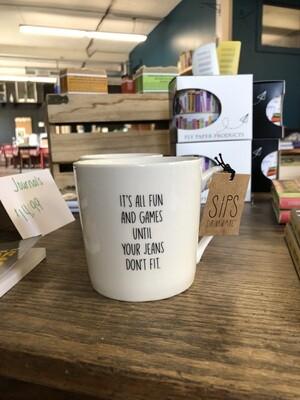 Jeans don't fit mug