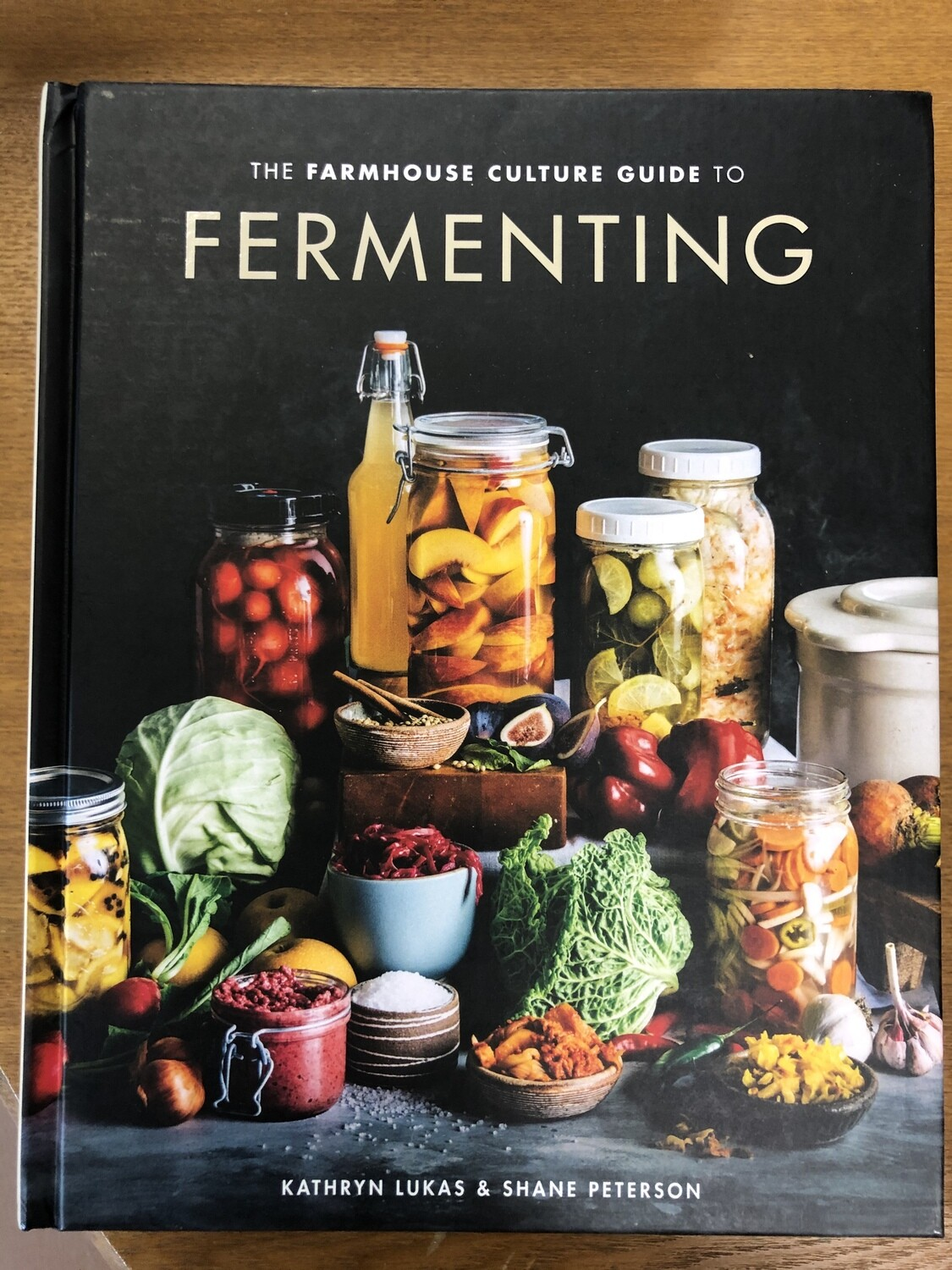 Farmhouse Guide to Fermenting