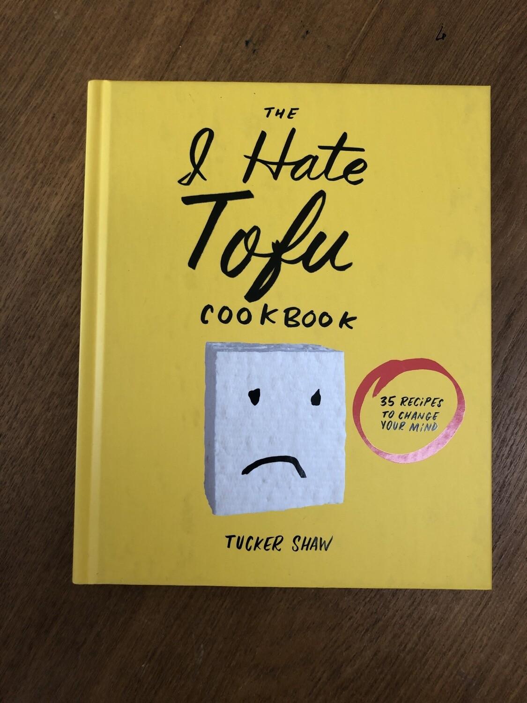I Hate Tofu