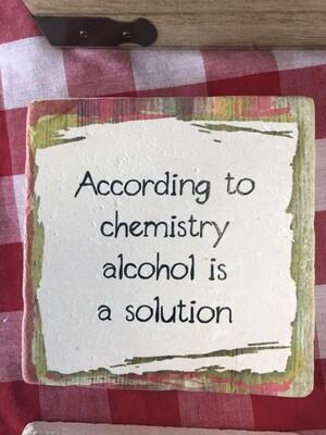 According to Chemistry