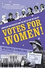 AMZ Votes for Women! American Suffragists and the Battle for the Ballot