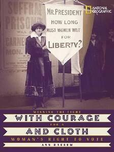 AMZ With Courage and Cloth: Winning the Fight for a Woman's Right to Vote