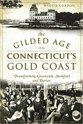 Gilded Age on Connecticut's Gold Coast