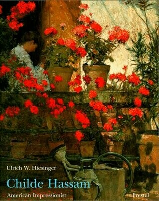 AMZ Childe Hassam: American Impressionist (Paperback)