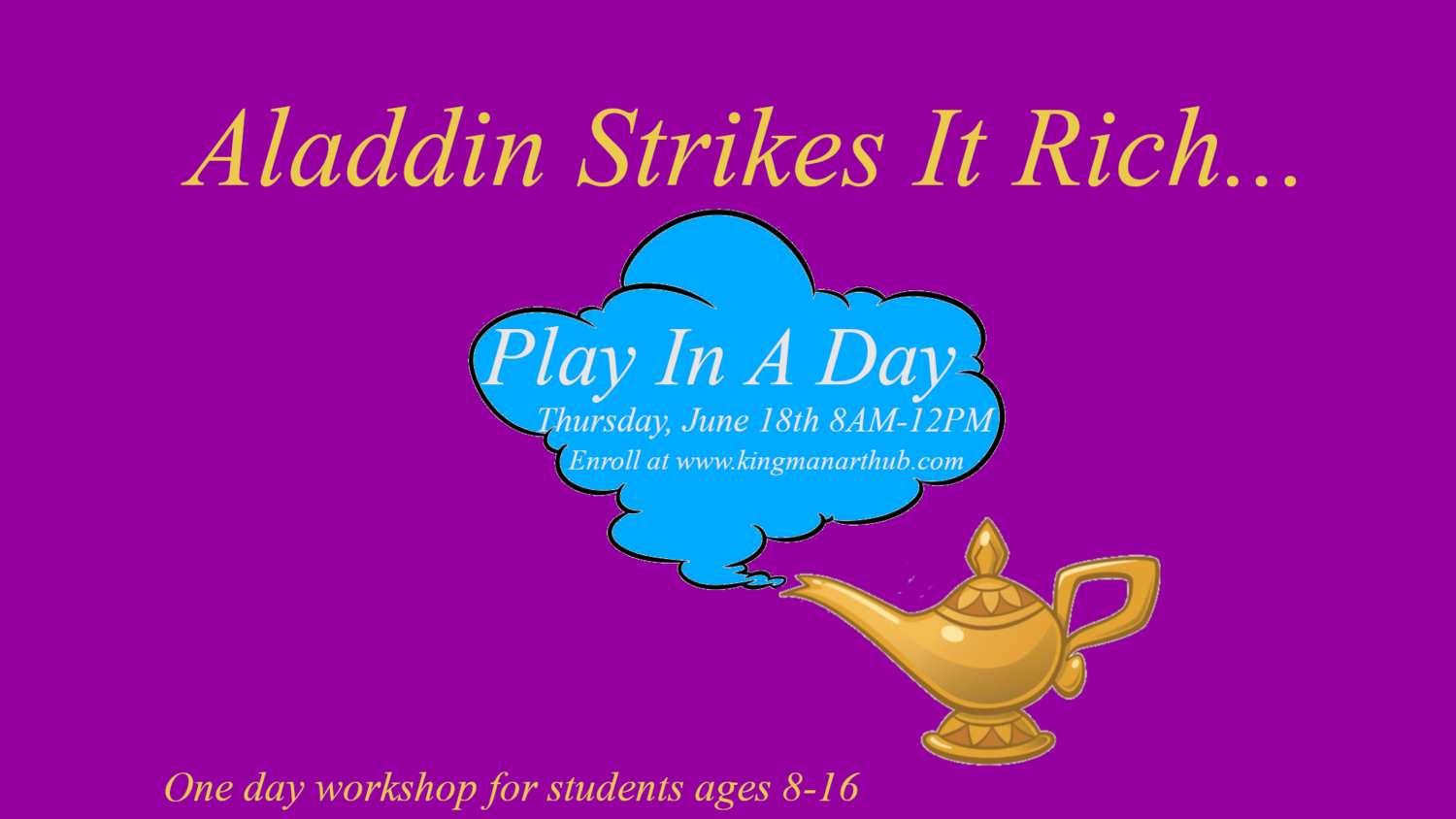 Aladdin Strikes It Rich- Play in a Day