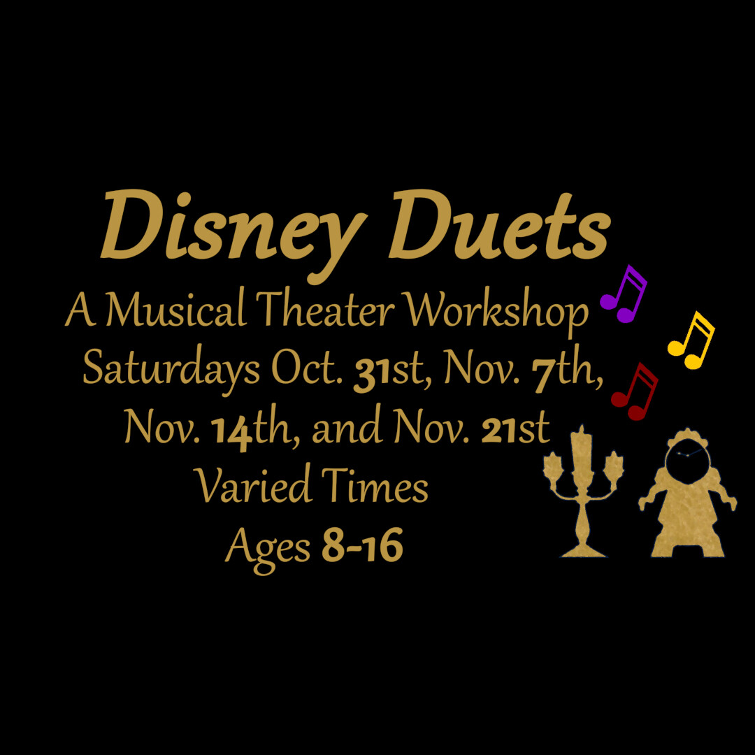 Disney Duets ~ A Musical Theater Workshop