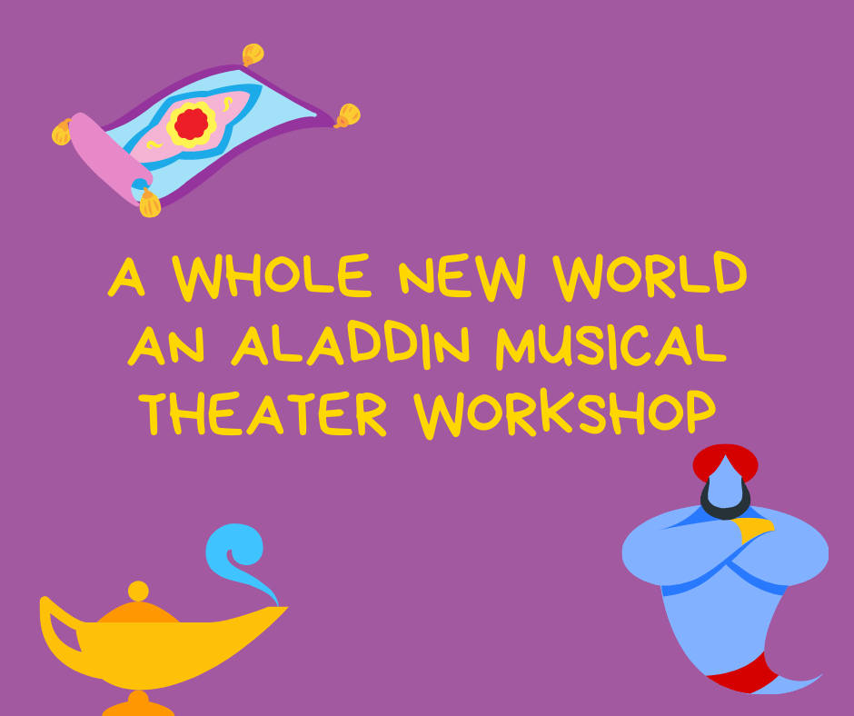 A Whole New World ~ An Aladdin Musical Theatre Series WHOLE SERIES PASS