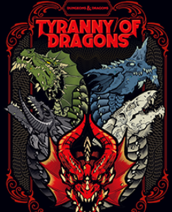 D&D Tyranny of Dragons Limited Ed