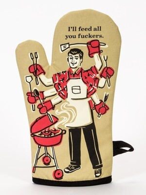 Blue Q Oven Mitt-Feed you fuckers