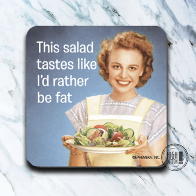 High Cotton Coasters-Rather be fat