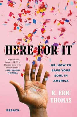 Here For It by Eric Thomas