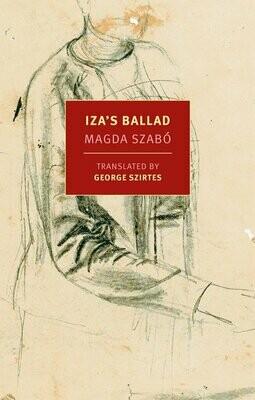 Iza's Ballad by Magda Szabo